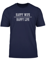 Happy Wife Happy Life T Shirt Geschenk Fur Gute Ehemanner