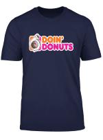 Doin Donuts Funny Drift Racing Car Enthusiast T Shirt