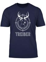 Treiber Geschenk Fur Jager Zur Treibjagd Hirsch Druckjagd T Shirt