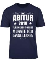 Abitur 2019 Geschenk Shirt Abi Abiturprufung Bestanden T Shirt