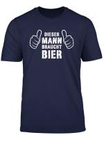 Herren Dieser Mann Braucht Bier Lustiger Alkohol Saufen Spruch T Shirt