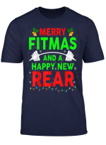 Merry Fitmas And A Happy New Rear Christmas Fitness Workout T Shirt