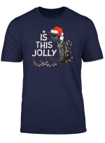 Cat Is This Jolly Enough Christmas T Shirt