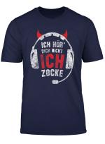 Ich Hor Dich Nicht Ich Zocke Teufelsohren Kopfhorer Gaming T Shirt