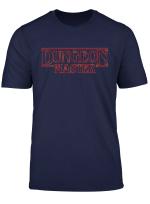 Dungeon Game Dragons Master Adventure Funny Stranger Rpg T Shirt