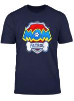 Funny Mom Patrol T Shirt Dog Mom T Shirt Men Women Kid