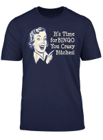 Funny Naughty Retro Time For Bingo Bitches T Shirt