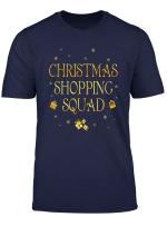 Christmas Shopping Squad Xmas T Shirt