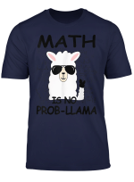 Math Is No Prob Llama Funny Math T Shirt Teacher Gift