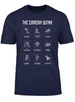 The Camera Sutra Funny Photographer Poses Photography Gift T Shirt