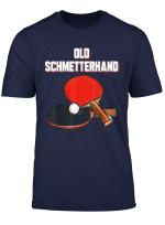 Tischtennis Old Schmetterhand Tischtennis 2019 Gift T Shirt