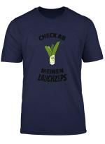 Lauch Bizeps Muskeln Lustiges Fitness Bodybuilding T Shirt