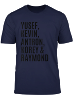 Yusef Kevin Antron Korey And Raymond Shirt Central Park 5 T Shirt