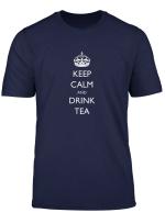 Keep Calm And Drink Tea T Shirt
