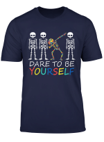 Autism Dare To Be Yourself Funny Dabbing Skeleton Gift T Shirt