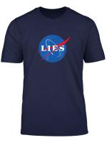 Nasa Lies Flat Earth T Shirt T Shirt