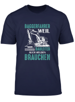 Herren T Shirt Baggerfahrer Bagger Fahrer Baggerfuhrer Spruch