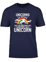 Unicorns Are Awesome I Am Awesome Therefore I Am A Unicorn T Shirt