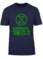 Extinction Rebellion Uncooperative Crusty T Shirt