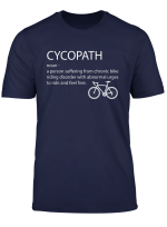 Cycopath Shirt Funny Bicycle Cyclist T Shirt Humor