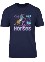 Horse Lover Shirt Just A Girl Who Loves Horses Riding Gift T Shirt