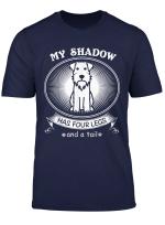 Miniature Schnauzer Tshirts My Dog Is My Shadow Funny Gift