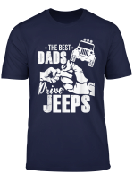 Jeep Dad Tshirt The Best Dads Drive Jeeps Car Lover Gifts