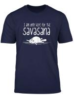 Damen Lustiges Yoga T Shirt Witziger Spruch Hier Fur Savasana