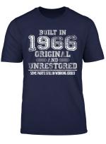 Built In 1966 Original And Unrestored T Shirt