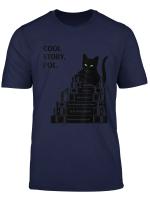 Cool Story Poe Cat Short Story Edgar Allan Reading Book T Shirt