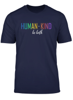 Humankind Be Both Shirt Equality Human Rights