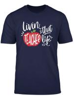 Teacher Life T Shirt Teacher Gift