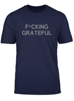 Fcking Grateful T Shirt Deluxe Styles