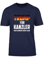 Trump 2020 For Kanzler Make Germany Great Again T Shirt