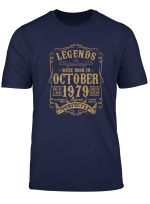 40Th Birthday Gift Legends Were Born In October 1979 T Shirt
