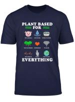 Pflanze Basierend Fur Alles T Shirt Vegan Geschenk