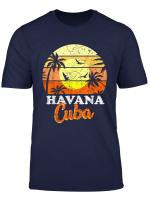 Cuba Caribbean Cuban Vacation Latin Holidays Gift T Shirt