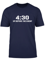 4 30 Up Before The Enemy Motivational Quote T Shirt
