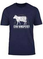 Funny Milk Farming Cow Farmer Cow Whisperer Domestic Animal T Shirt