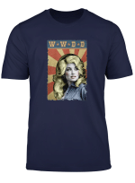Parton W W D D What Would Dolly T Shirt