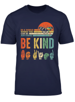 In A World Where You Can Be Anything Be Kind Butterfly Retro T Shirt
