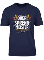 Herren Ober Sprengmeister Pyrotechniker Feuerwerk Silvester Party T Shirt
