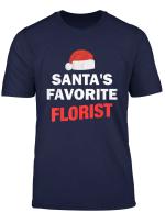 Santa S Favorite Florist Lustiges Weihnachtsgeschenk T Shirt