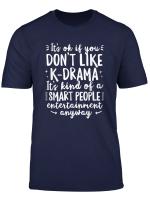 Korea Korean K Drama K Pop Funny Smart People Gift T Shirt
