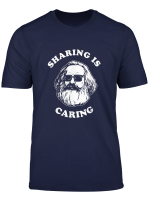 Sharing Is Caring T Shirt Karl Marx Funny Sozialismus