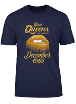 Black Queens Born In December 1969 50Th Birthday Gift T Shirt
