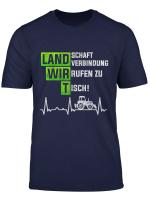 Land Schafft Verbindung Wir Rufen Zu Tisch Ekg Traktor T Shirt