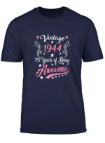 Womens Vintage 1944 75Th Birthday Gift 75 Years Old Funny T Shirt