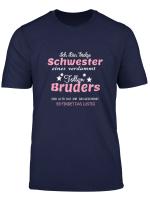 Ich Bin Stolze Schwester Eines Verdammt Tollen Bruder Super T Shirt
