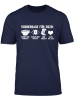 Vorhersage Fur 2020 Werdender Papa Werdende Mutter T Shirt